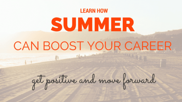 Summer can boost your career
