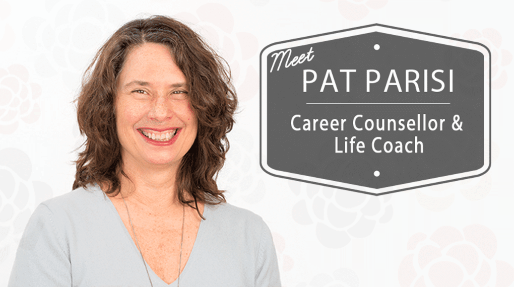 Pat Parisi - Career Counsellor & Life Coach