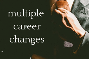 multiple career changes