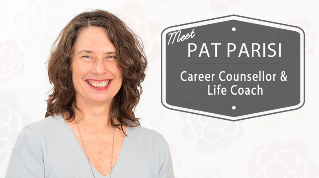 Pat Parisi - Career Counsellor & Life Coach